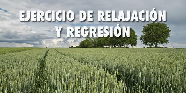 Audio ejercicio de relajación y regresión